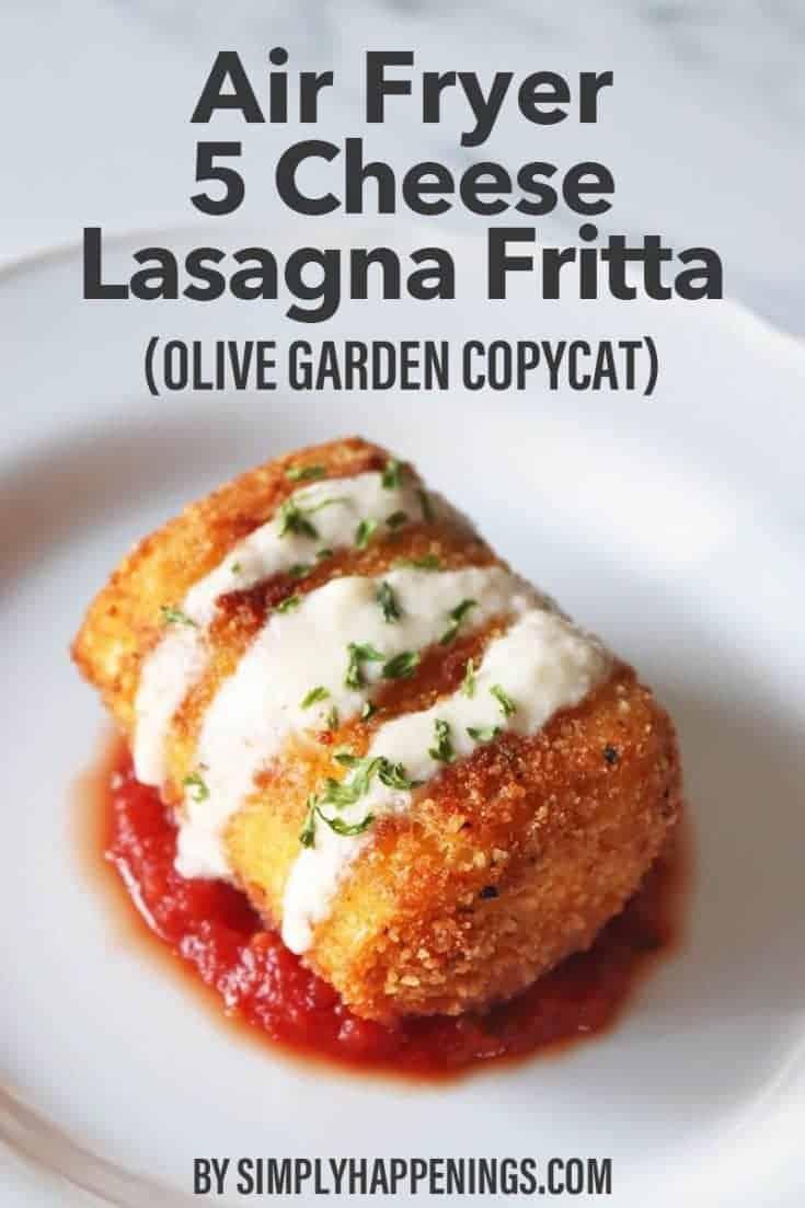 Air Fryer Five Cheese Lasagna Fritta Simply Happenings