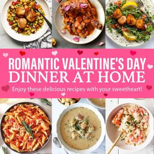 Romantic Valentine's Day Dinner At Home